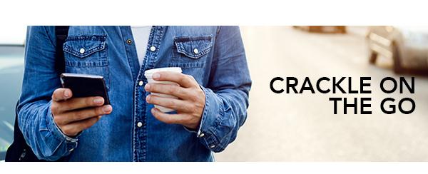 Get the Crackle App